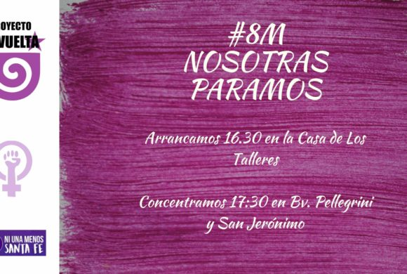 8M – NOSOTRAS MARCHAMOS